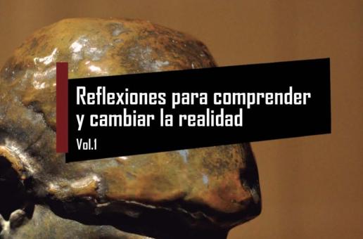 LIBRO «REFLEXIONES PARA COMPRENDER Y CAMBIAR LA REALIDAD»